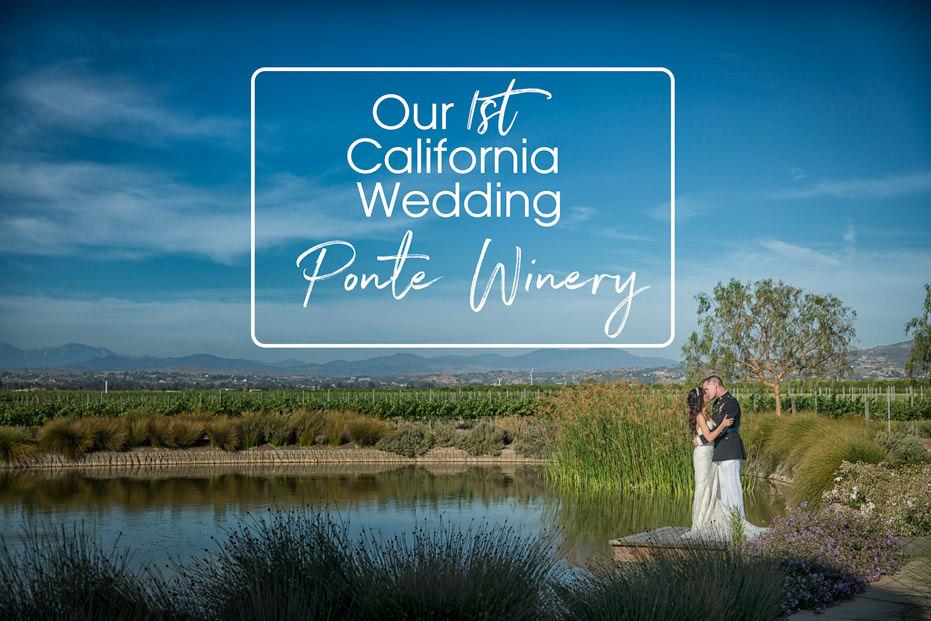 Ponte Winery Temecula Wedding  – Erin and Scott