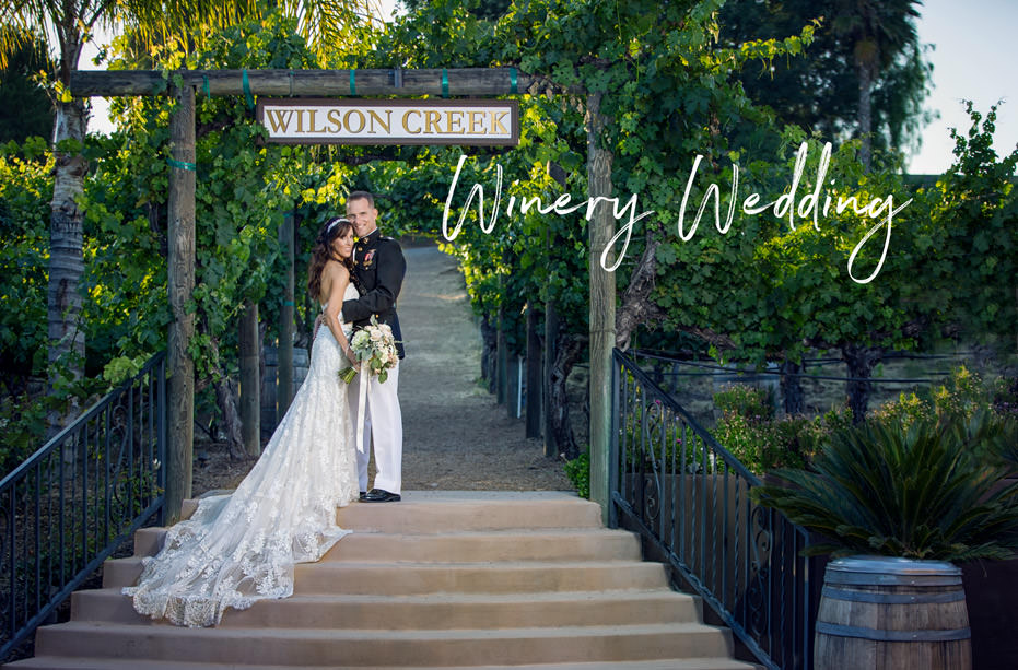 Wilson Creek Winery Temecula Wedding – Erin and Scott